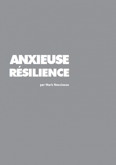 Anxieuse résilience, Mark Neocleous