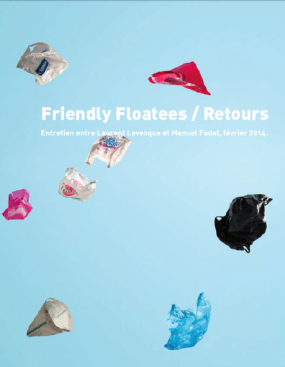 Friendly Floatees, retours de Laurent Lévesque