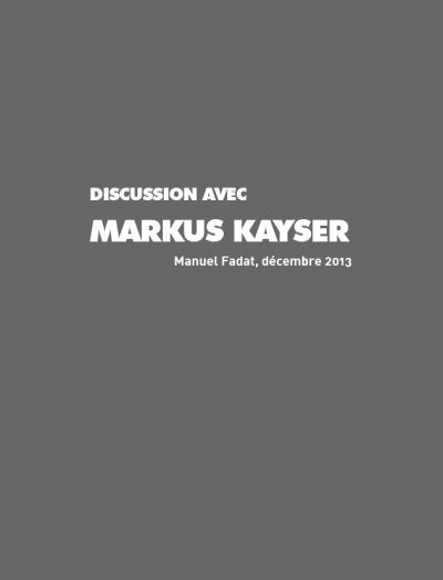 Discussion avec Markus Kayser